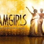 Dreamgirls UK Tour 2021