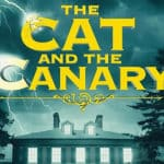 The Cat and the Canary UK Tour