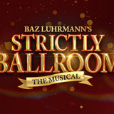 Strictly Ballroom UK Ireland Tour