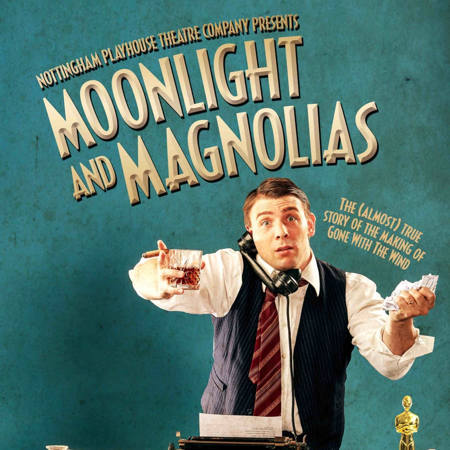 Moonlight and Magnolias Nottingham Playhouse