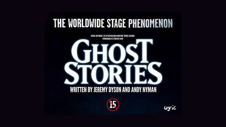 REVIEW: Ghost Stories, Theatre Royal Nottingham (UK Tour) ✭✭✭✭✭
