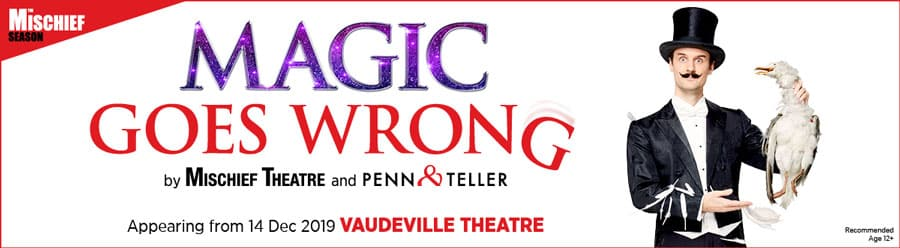 Vaudeville Theatre Magic Goes Wrong