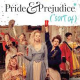 Pride and Prejudice Sort Of UK Tour