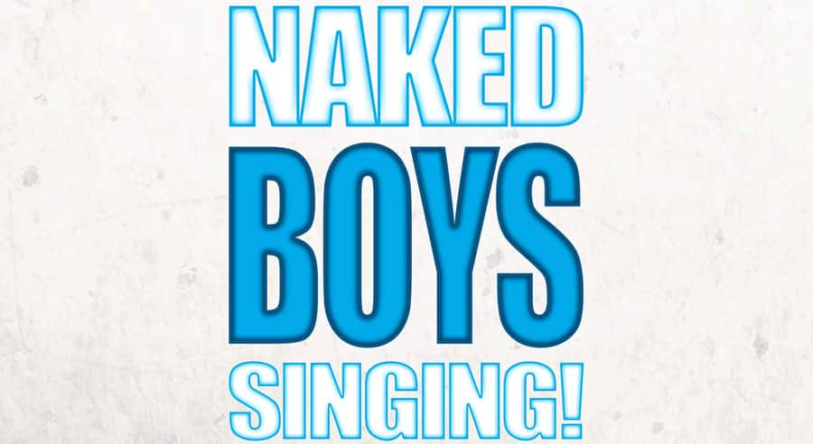 Naked Boys Singing King's Head Theatre