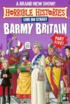 Horrible Histories Barmy Britain 5 tickets