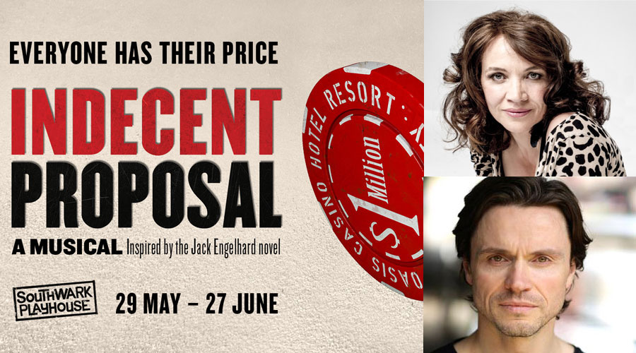 Indecent Proposal musical Southwark Playhouse