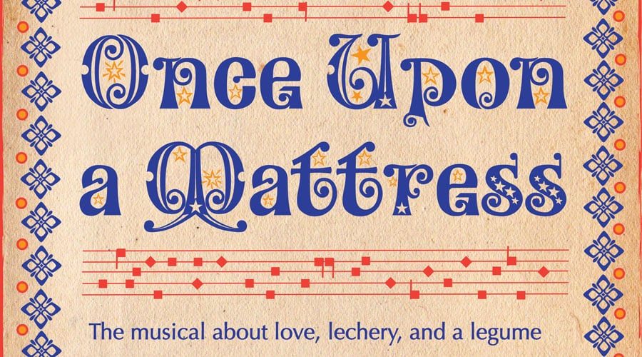 Once Upon A Mattress Upstairs Gatehouse
