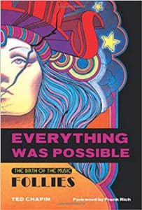 Everything Was Possible Ted Chapin Theatre Books