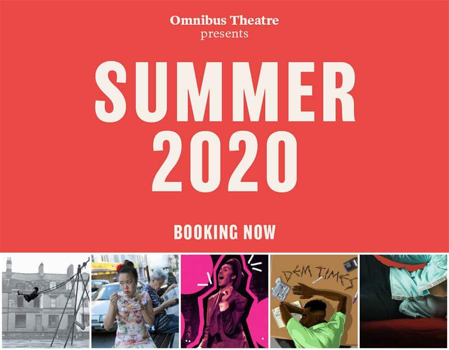 Omnibus Theatre Clapham Summer Season 2020