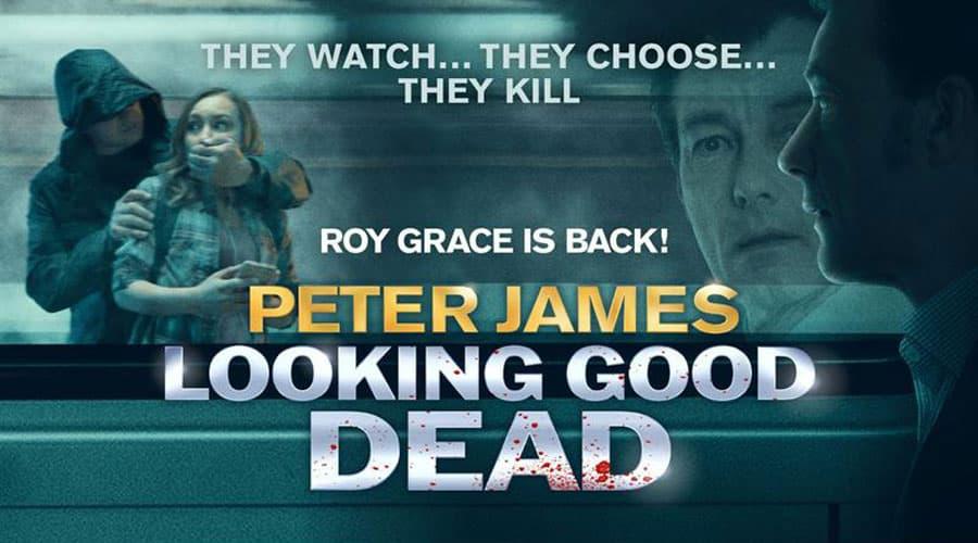 Peter James' Looking Good Dead Tour