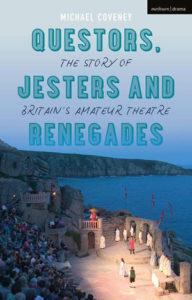 Questors, Jestors and Renegades review Methuen Drama