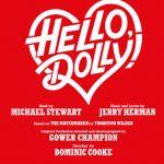Hello Dolly Adelphi Theatre London