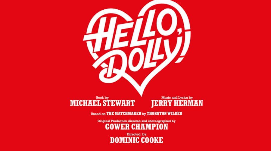 Hello Dolly Adelphi Theatre London