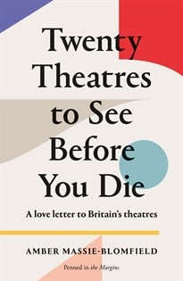 Twenty Theatres To See Before You Die review