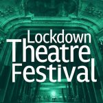 Lockdown Theatre Festival BBC Radio