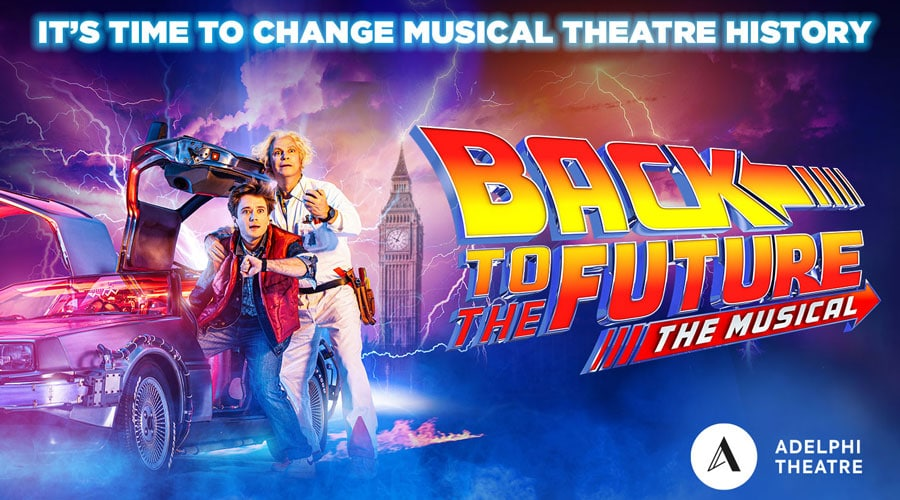 Back To The Future Adelphi Theatre