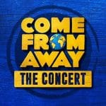 Come From Away concert London