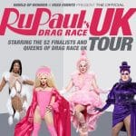 RuPaul's Drag Race UK Tour tickets