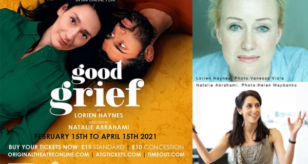 INTERVIEW: Good Grief - A Love Letter to Theatre