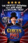 Circus 1903 tickets London